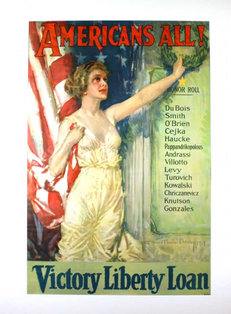 Americans All  1919 Howard Chandler Christy (1872-1952) Offset Lithograph In her right hand, Lady Liberty clutches an American flag. With her left, she hangs a laurel wreath above a list of names. The wreath is a classical symbol of victory. The gold star tells us that the soldiers on the Honor Roll are no longer alive. They have given the last full measure of devotion. Casualties of war. Only one of the fourteen names suggests Anglo-Saxon origin. Then, as now, the United States was a nation of immigrants. This poster acknowledges the immigrant contribution to the war effort. Seven million copies were distributed through the nation's foreign-language press.  Gift of Mr. and Mrs. Robert Price FA1975.51.52